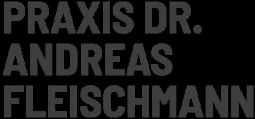 Praxis Dr. Andreas Fleischmann